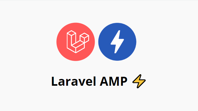 Laravel AMP optimization
