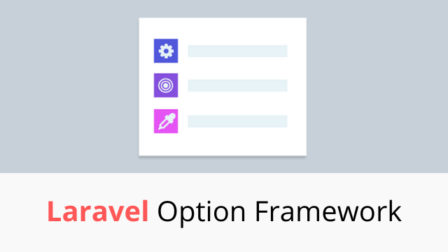Laravel Option Framework