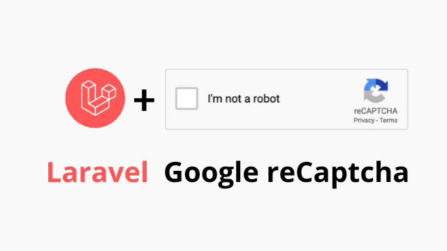 Laravel Google reCaptcha without package