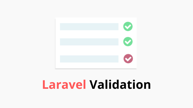 Various way of Laravel Validation