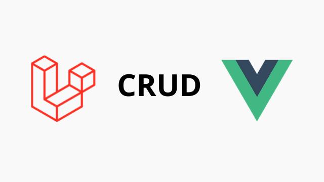 Laravel 6 VueJs CRUD tutorial